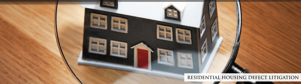 residential housing defect litigation